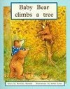 Rigby PM Plus: Individual Student Edition Blue (Levels 9-11) Baby Bear Climbs a Tree (PM Plus Story Books: Level 9) - Rigby