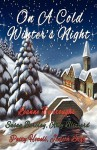 On a Cold Winter's Night - Leanne Burroughs, Amy Blizzard, Patty Howell, Judith Leigh, Susan Barclay
