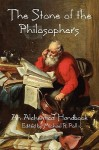The Stone of the Philosophers: An Alchemical Handbook - Michael R. Poll
