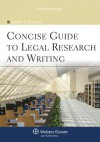 Concise Guide To Legal Research & Writing - Deborah E. Bouchoux
