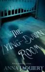 The Lying Down Room - Anna Jaquiery