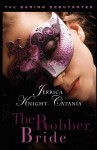 The Robber Bride (The Daring Debutantes, #1) - Jerrica Knight-Catania
