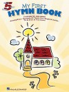 My First Hymn Book - Hal Leonard Publishing Company