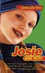 Girls Like You: Josie - Kate Petty