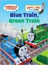 Blue Train, Green Train (Thomas & Friends) - Wilbert Awdry