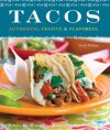 Tacos: Authentic, Festive & Flavorful - Scott Wilson
