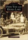 Penn Yan and Keuka Lake, New York (Images of America Series) - Charles Mitchell