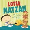 Lotsa Matzah - Tilda Balsley, Akemi Gutierrez