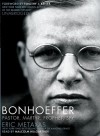 Bonhoeffer: Pastor, Martyr, Prophet, Spy: A Righteous Gentile vs. the Third Reich (Audiocd) - Eric Metaxas