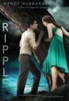 Ripple - Mandy Hubbard