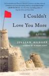 I Couldn't Love You More - Jillian Medoff