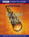 The Amber Spyglass - Philip Pullman