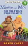 Minnie And Moo And The Potato From Planet X [With Cd] - Denys Cazet