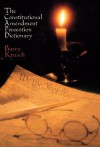 The Constitutional Amendment Prevention Dictionary - Barry Krusch