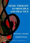 Music Therapy in Principle and Practice - Donald E. Michel