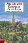 Kerzenlicht für eine Leiche (Mitchell and Markby Village, #8) - Ann Granger, Axel Merz