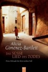 Das Süsse Lied Des Todes: Petra Delicado Löst Ihren Siebten Fall - Alicia Giménez Bartlett, Sybille Martin