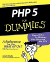 PHP 5 For Dummies - Janet Valade