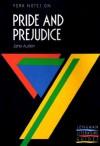Jane Austen: Pride And Prejudice: Notes - Geoffrey Nash, Suheil Bushrui