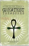 Guide to the World's Greatest Treasures - Michael Bradley