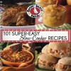 101 Super-Easy Slow-Cooker Recipes - Gooseberry Patch