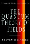 The Quantum Theory of Fields: 2 (Quantum Theory of Fields Vol. II) - Steven Weinberg