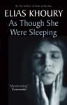 As Though She Were Sleeping - Elias Khoury, Humphrey Davies