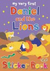 My Very First Daniel and the Lions Sticker Book - Lois Rock, Alex Ayliffe