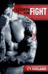 Worth the Fight (MMA Fighter #1) - Vi Keeland