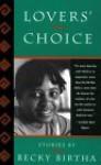 Lovers' Choice - Becky Birtha