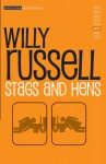 Stags and Hens - Willy Russell
