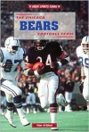 The Chicago Bears Football Team (Great Sports Teams) - Tim O'Shei