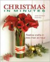 Christmas in Minutes: Festive Crafts in Less Than an Hour - Carol Cox, Josie Cameron