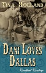Dani Loves Dallas [Caulfield Cowboys Multiple Partner Western Romance] - Tina Holland
