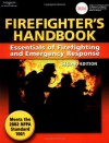 Firefighter's Handbook: Essentials of Firefighting and Emergency Response, Second Edition - Delmar Cengage Learning