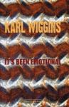 It's Been Emotional - Karl Wiggins