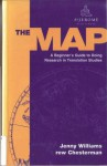 The Map: A Beginner's Guide to Doing Research in Translation Studies - Jenny Williams, Andrew Chesterman