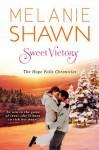 Sweet Victory (A Hope Falls Novel, #3) - Melanie Shawn