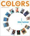 Colors: Tibor Kalman, Issues 1-13 - Tibor Kalman, Maira Kalman