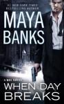 When Day Breaks - Maya Banks
