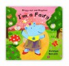 Press Out And Playtime: I'm A Fairy (Press Out & Playtime) - Georgie Birkett