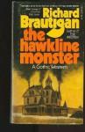 Hawkline Monster - Richard Brautigan