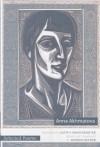 Selected Poems of Anna Akhmatova - Anna Akhmatova, Judith Hemschemeyer, Roberta Reeder