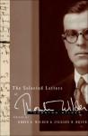 The Selected Letters - Thornton Wilder, Jackson R. Bryer, Robin Gibbs Wilder