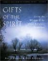 Gifts of the Spirit - Philip Zaleski, Paul Kaufman