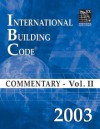 2003 International Building Code Commentary Volume 2 - International Code Council
