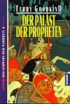 Der Palast der Propheten - Terry Goodkind