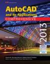 AutoCAD and Its Applications Comprehensive 2013 - Terence M. Shumaker, David A. Madsen, Jeffrey A. Laurich, J. C. Malitzke, Craig P. Black, Adam M. Ferris