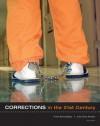 Corrections in the 21st Century - Frank M. Schmalleger, John Ortiz Smykla