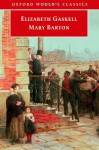 Mary Barton - The Original Classic Edition - Elizabeth Gaskell